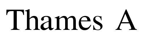 шрифт Thames A, бесплатный шрифт Thames A, предварительный просмотр шрифта Thames A