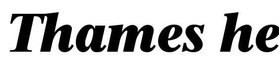 Шрифт Thames heavyita