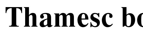 Thamesc bold Font
