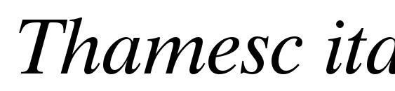 Шрифт Thamesc italic