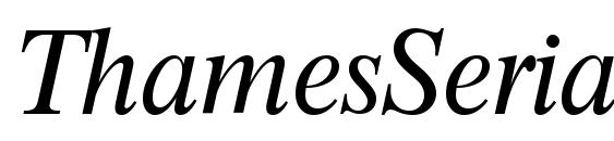 ThamesSerial Italic Font