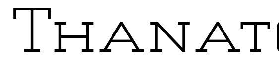 Thanatos font, free Thanatos font, preview Thanatos font