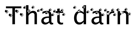 That darn cat! Font