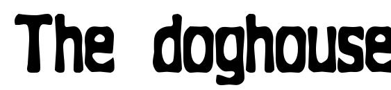 The doghouse Font