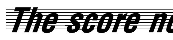 The score normal Font