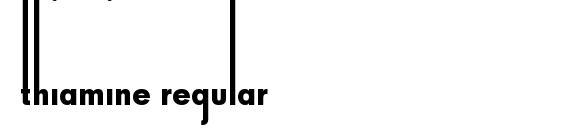 Thiamine Regular Font
