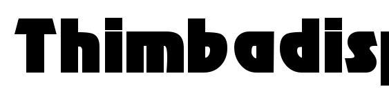 шрифт Thimbadisplayssk, бесплатный шрифт Thimbadisplayssk, предварительный просмотр шрифта Thimbadisplayssk