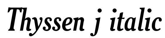 Шрифт Thyssen j italic