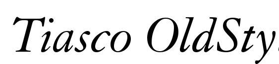 Шрифт Tiasco OldStyle SSi Italic Old Style Figures