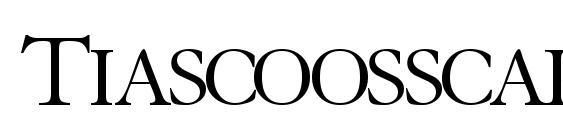 шрифт Tiascoosscapsssk, бесплатный шрифт Tiascoosscapsssk, предварительный просмотр шрифта Tiascoosscapsssk