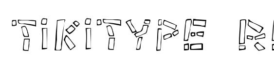 Шрифт Tikitype regular
