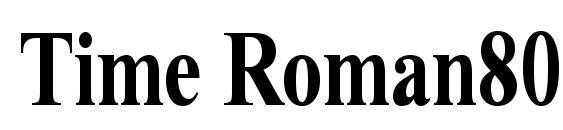 Time Roman80B Font