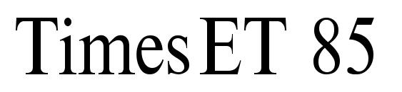 Шрифт TimesET 85