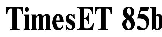 TimesET 85b Font