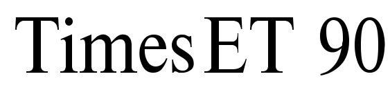 TimesET 90 Font