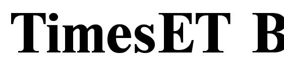 TimesET Bold font, free TimesET Bold font, preview TimesET Bold font