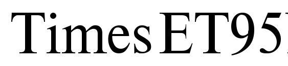 шрифт TimesET95N, бесплатный шрифт TimesET95N, предварительный просмотр шрифта TimesET95N