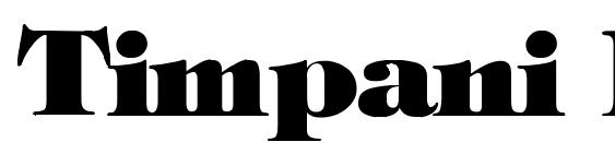 Timpani Heavy Normal Font