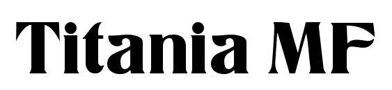Titania MF font, free Titania MF font, preview Titania MF font