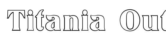 Titania Outline Font