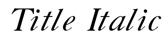 Title Italic font, free Title Italic font, preview Title Italic font