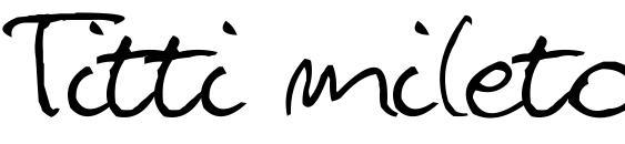 Titti mileto Font