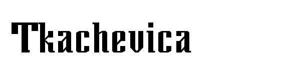 Tkachevica font, free Tkachevica font, preview Tkachevica font