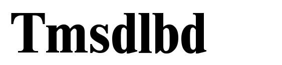 Tmsdlbd Font