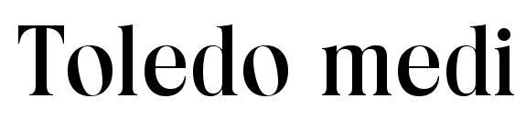 Шрифт Toledo medium