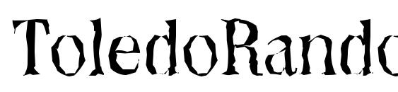 ToledoRandom Regular Font
