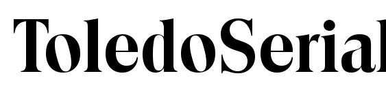 ToledoSerial Bold Font
