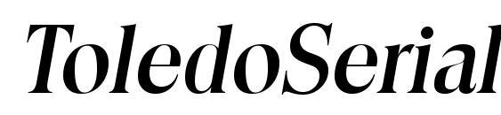 ToledoSerial Medium Italic Font