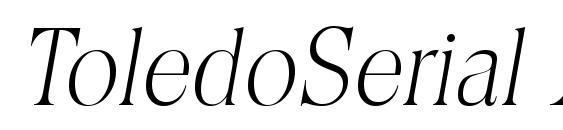 ToledoSerial Xlight Italic Font
