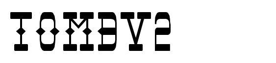 шрифт Tombv2, бесплатный шрифт Tombv2, предварительный просмотр шрифта Tombv2
