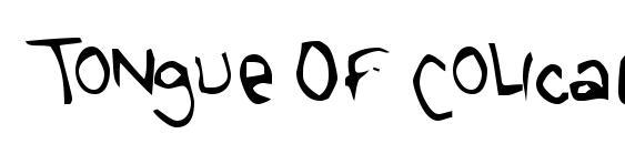 шрифт Tongue Of Colicab, бесплатный шрифт Tongue Of Colicab, предварительный просмотр шрифта Tongue Of Colicab