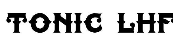 шрифт Tonic lhf liver, бесплатный шрифт Tonic lhf liver, предварительный просмотр шрифта Tonic lhf liver