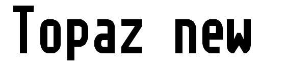 Topaz new Font