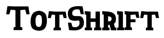 TotShrift Font