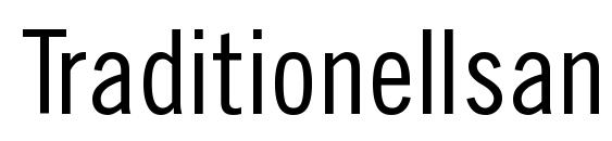Traditionellsans normal Font