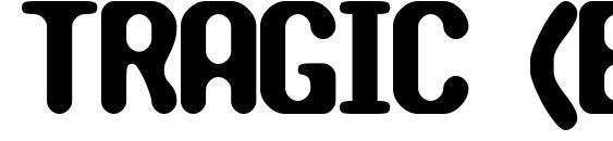 TRAGIC (BRK) Font
