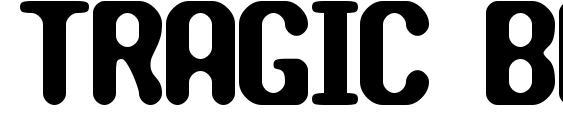 шрифт TRAGIC BRK, бесплатный шрифт TRAGIC BRK, предварительный просмотр шрифта TRAGIC BRK
