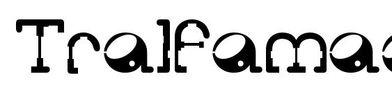 Шрифт Tralfamadore