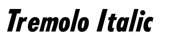 Tremolo Italic Font