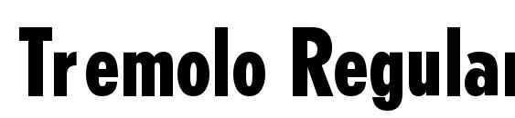 Tremolo Regular DB Font