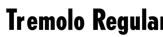 Tremolo Regular Font