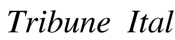 Tribune Italic font, free Tribune Italic font, preview Tribune Italic font