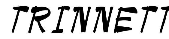 шрифт TRINNETTE Regular, бесплатный шрифт TRINNETTE Regular, предварительный просмотр шрифта TRINNETTE Regular