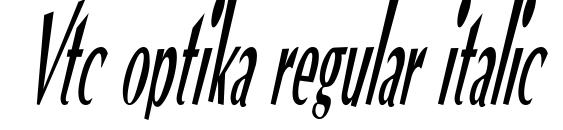 Vtc optika regular italic Font, Beautiful Fonts