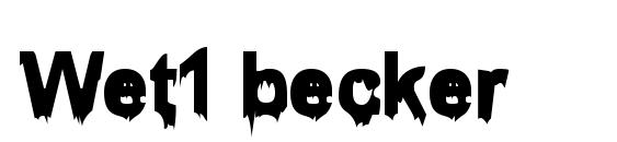 Wet1 becker Font