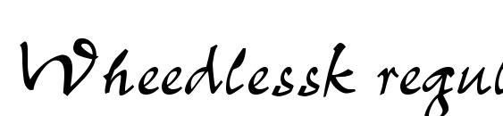 Wheedlessk regular Font, Handwriting Fonts